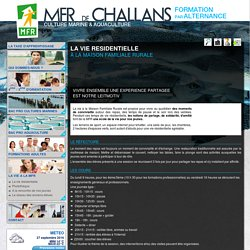 MFR de Challans - Bac Pro - Culture Marine - Aquaculture - Formation par Alternance - accueil - LA VIE A LA MFR - La vie résidentielle