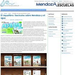 El Aqualibro: fascículos sobre Mendoza y el agua