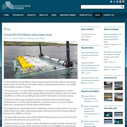 Aquamarine Power - Consent for first Oyster wave power array