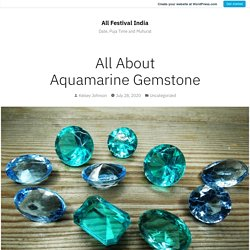 All About Aquamarine Gemstone – All Festival India
