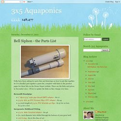 Bell Siphon - the Parts List