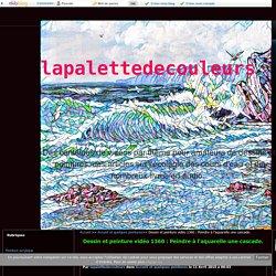 Dessin et peinture vidéo 1360 : Peindre à l'aquarelle une cascade. - lapalettedecouleurs