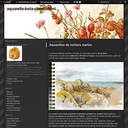 Aquarelles de rochers marins - aquarelle-bota-clairefelloni