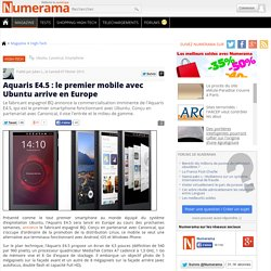 Aquaris E4.5 : le premier mobile avec Ubuntu arrive en Europe