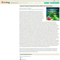 Aquarium Types-An Aquarium Guide to Make Your Search Easy by blueearthaquariums