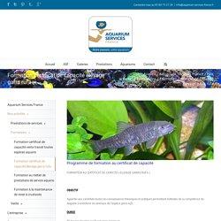 Aquarium Services France – Formation certificat de capacité élevage garra rufa