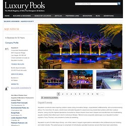 Aquatech Society, Builder Members in 46 States - Luxury Pools Profile