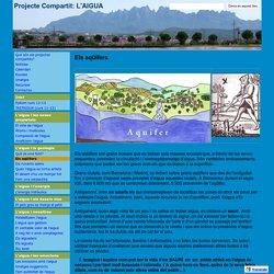 Els aqüífers - Projecte Compartit: L'AIGUA