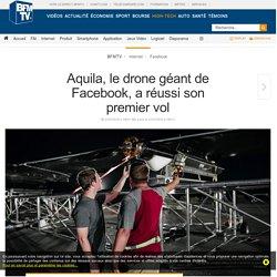Aquila, le drone géant de Facebook, a réussi son premier vol