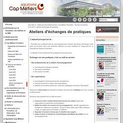 Aquitaine Cap Métiers - public - Ateliers d'échanges de pratiques