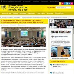 Le Conseil Régional d'Aquitaine vote une motion sur le RSA inconditionnel