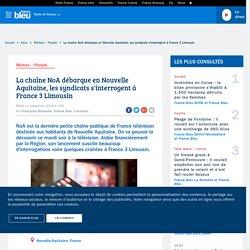 La chaîne NoA débarque en Nouvelle Aquitaine, les syndicats s'interrogent à France 3 Limousin