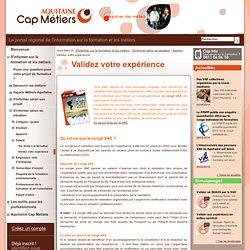 Aquitaine Cap Métiers - public - Validez votre expérience