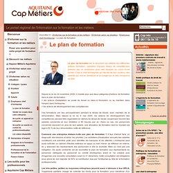 Aquitaine Cap Métiers - public - Le plan de formation