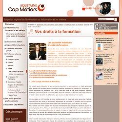 Aquitaine Cap Métiers - public - Vos droits à la formation