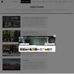 Aquitaine - Urbex
