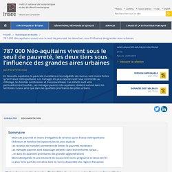 787000Néo-aquitains vivent sous le seuil de pauvreté, les deux tiers sous l'influence des grandes aires urbaines - Insee Analyses Nouvelle-Aquitaine - 70