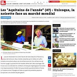 """Les """"Aquitains de l'année"""" (47) : Unicoque, la noisette face au marché mondial"""