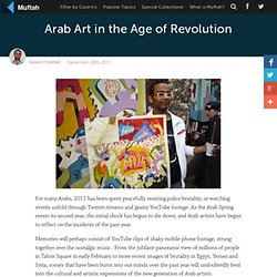 Arab Art in the Age of Revolution