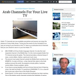 Arab Channels For Your Live TV