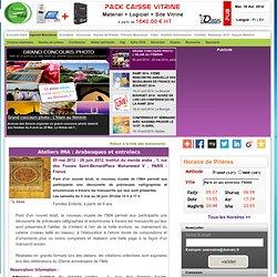 Ateliers IMA : Arabesques et entrelacs, 1, rue des Fossés Saint-BernardPlace Mohammed V - Institut du monde arabe - PARIS - 05 mai 2012 - 28 juin 2012