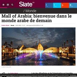 Mall of Arabia: bienvenue dans le monde arabe de demain