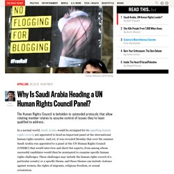 Why Is Saudi Arabia Heading a UN Human Rights Council Panel?