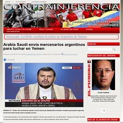 25/03/2016.- Arabia Saudí envía mercenarios argentinos para luchar en Yemen