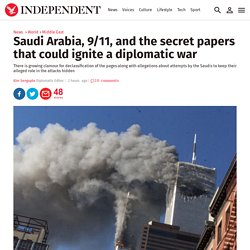 Saudi Arabia, 9/11, and the secret papers that could ignite a diplomatic war