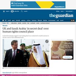 UK and Saudi Arabia 'in secret deal' over human rights council place