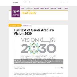 Full text of Saudi Arabia's Vision 2030 - Al Arabiya English