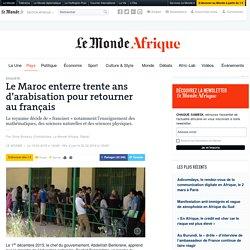 Le Maroc enterre trente ans d'arabisation pour retourner au français