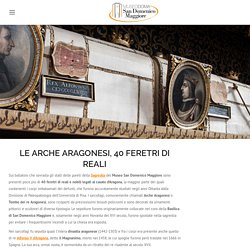 Tombe dei Re Aragonesi – Museo di San Domenico Maggiore Napoli