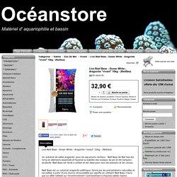 "Live Reef Base - Ocean White - Aragonite ""vivant"" 10kg - (RedSea) - Océanstore"