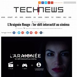 L'Araignée Rouge : 1er défi interactif au cinéma