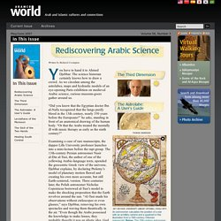 [Saudi Aramco World 2007] Rediscovering Arabic Science