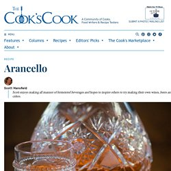 Arancello - The Cook's Cook