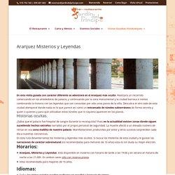 Aranjuez Misterios y Leyendas - Restaurante Jardín del Príncipe