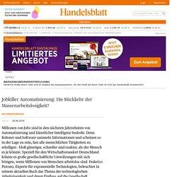 Problem der technologischen Arbeitslosigkeit - Handelsblatt Online