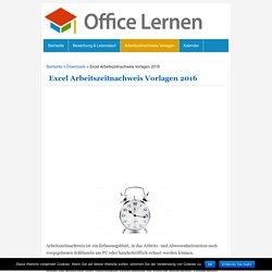 Excel Arbeitszeitnachweis Vorlagen 2016 - Office-Lernen.com