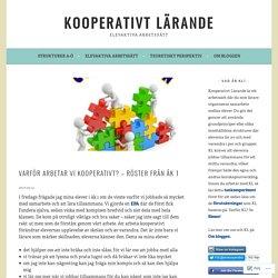 Varför arbetar vi kooperativt? – Röster från åk 1 – Kooperativt Lärande