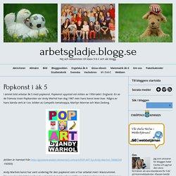 arbetsgladje.blogg.se - Popkonst i åk 5