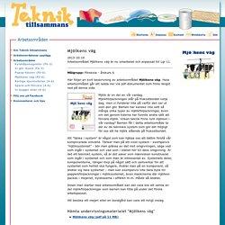 Mjölkens väg - Arbetsområden - Teknik tillsammans - CETIS