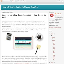 Your all-in-One Online Arbitrage Solution: Amazon to eBay Dropshipping - How Does it Work?