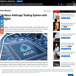 24-Hours Arbitrage Trading System with MyAQUA