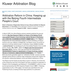 Arbitration Reform in China: Keeping up with the Beijing Fourth Intermediate People's Court - Kluwer Arbitration Blog