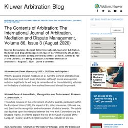 The Contents of Arbitration: The International Journal of Arbitration, Mediation and Dispute Management, Volume 86, Issue 3 (August 2020) - Kluwer Arbitration Blog