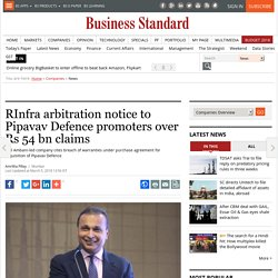 RInfra arbitration notice to Pipavav Defence promoters over Rs 54 bn claims