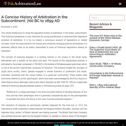 A Concise History of Arbitration in the Subcontinent: 700 BC to 1899 AD