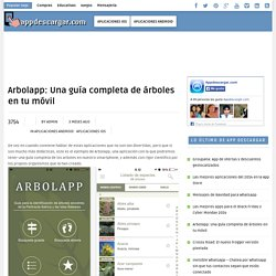 Arbolapp: Una guía completa de árboles en tu móvil